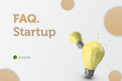 FAQ: 10 вопросов о старатапах, или Как превратить идею в бизнес